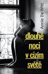 DeWitt Annie: Dlouhé noci v cizím světě