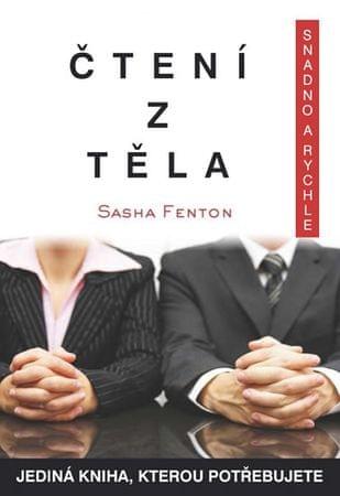 Fenton Sasha: Čtení z těla snadno a rychle
