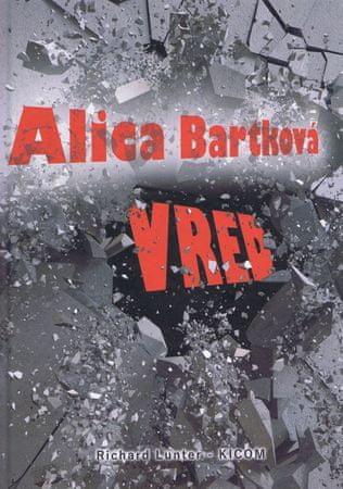 Bartková Alica: Vred