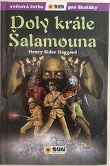 Henry Rider Haggard: Doly krále Šalamouna - Světová četba pro školáky