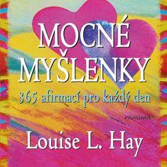 Hay Louise L.: Mocné myšlenky – 365 afirmací pro každý den