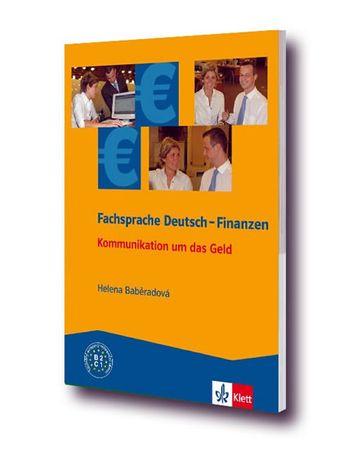 Baběradová Helena: Fachsprache Deutsch - Finanzen - Kommunikation um das Geld