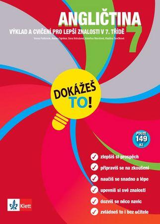 Podlesnik a kolektiv Vesna: Angličtina 7 - Dokážeš to! - Výklad a cvičení pro lepší znalosti v 7. tř