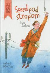 Peter Svetina: Sosed pod stropom