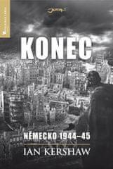 Kershaw Ian: Konec - Německo 1944-45