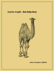 Mojžiš Martin: Dva hrby ťavy