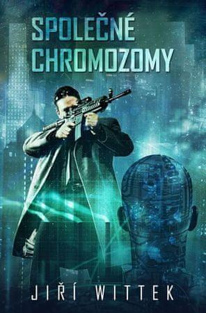 Wittek Jiří: Společné chromozomy