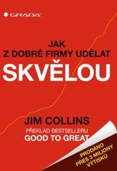 Collins Jim: Jak z dobré firmy udělat skvělou