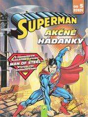 autor neuvedený: Superman - Akčné hádanky (od 5 rokov)