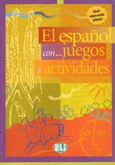 Rocio Dominguez Pablo: El espaňol con... juegos y actividades: Nivel intermedio inferior