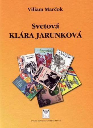 Marčok Viliam: Svetová Klára Jarunková