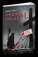 Peťko Johny: Démon chlast I. - Nalej, hrozí vytriezvenie...!