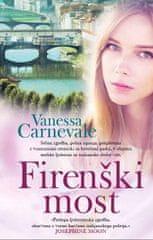 Vanessa Carnevale: Firenški most (broširana)