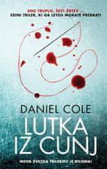 Daniel Cole: Lutka iz cunj (broširana)