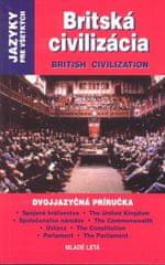 Pickardová Sarah: Britská civilizácia / British Civilization
