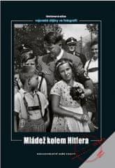 autor neuvedený: Mládež kolem Hitlera