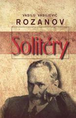 Rozanov Vasilij Vasilievič: Solitéry