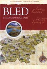 Dušica Kunaver: Bled in Slovenian folk tales