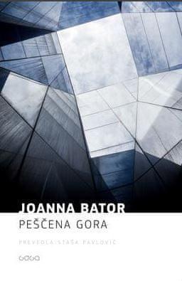 Joanna Bator: Peščena gora