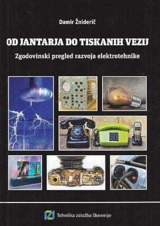 Damir Žniderič:Od jantarja do tiskanih vezij
