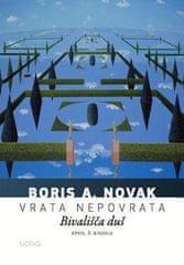 Boris A. Novak: Vrata nepovrata; Bivališča duš