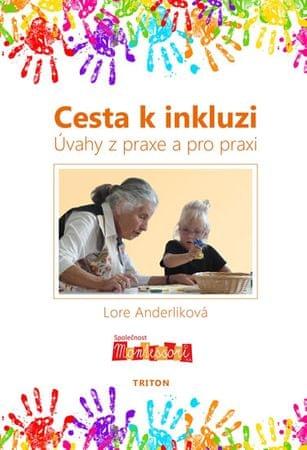 Anderliková Lore: Cesta k inkluzi