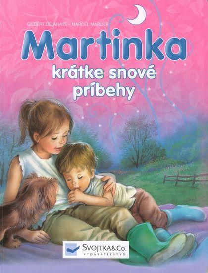 Kolektív autorov: Martinka - krátke snové príbehy