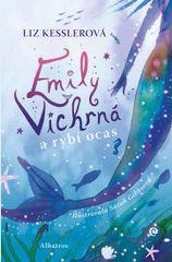 Kesslerová Liz: Emily Vichrná a rybí ocas