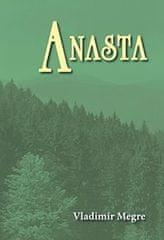 Megre Vladimír: Anasta