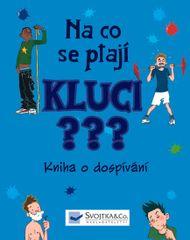 Crossick Matt, Davis Rob,: Na co se ptají KLUCI ??? - Kniha o dospívání
