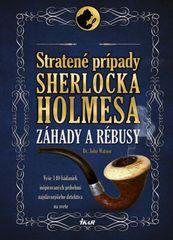 Dedopulos Tim: Stratené prípady Sherlocka Holmesa – Záhady a rébusy