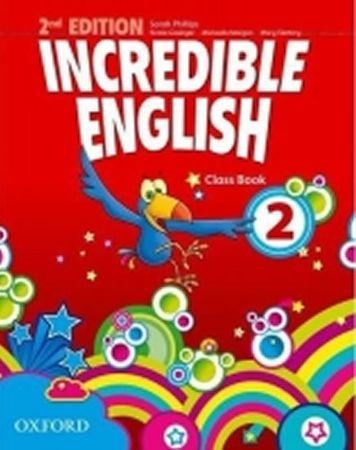 Phillips Sarah: Incredible English 2nd Edition 2 Class Book