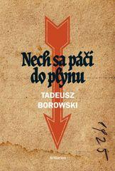 Borowski Tadeusz: Nech sa páči do plynu