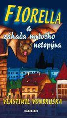 Vondruška Vlastimil: Fiorella a záhada mrtvého netopýra