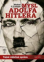 C. Langer Walter: Mysl Adolfa Hitlera
