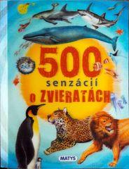 autor neuvedený: 500 senzácií o zvieratách