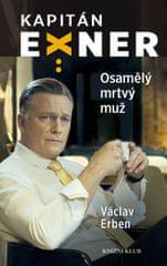 Erben Václav: Osamělý mrtvý muž