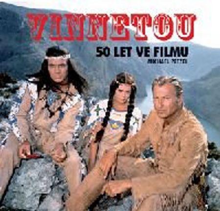Petzel Michael: Vinnetou - 50 let ve filmu