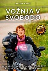 Nataša Kogoj: Vožnja v svobodo