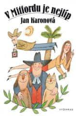Karonová Jan: V Mitfordu je nejlíp