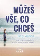Yaksha Katy: Můžeš vše, co chceš