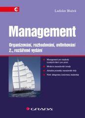 Blažek Ladislav: Management - Organizování, rozhodování, ovlivňování