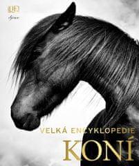 Edwards Elwyn Hartley: Velká encyklopedie koní