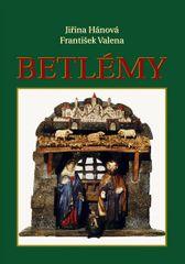Hánová Jiřina: Betlémy + dárek zdarma pohlednice s betlémy