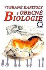 Jelínek Jan: Vybrané kapitoly z obecné biologie