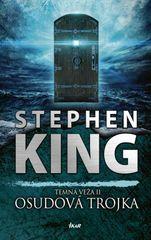 King Stephen: Temná veža 2: Osudová trojka