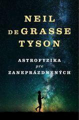 Tyson Neil Degrasse: Astrofyzika pre zaneprázdnených