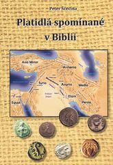 Ščecina Peter: Platidlá spomínané v Biblii