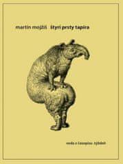 Mojžiš Martin: Štyri prsty tapíra