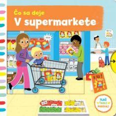 autor neuvedený: Čo sa deje v supermarkete